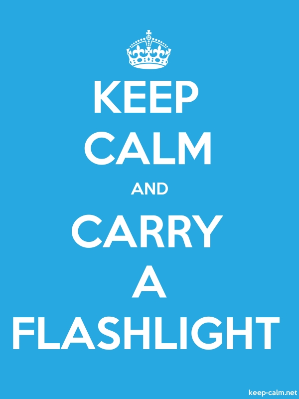 KEEP CALM AND CARRY A FLASHLIGHT - white/blue - Default (600x800)