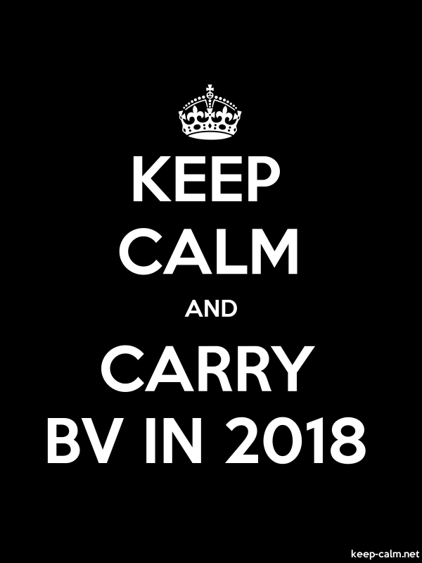 KEEP CALM AND CARRY BV IN 2018 - white/black - Default (600x800)