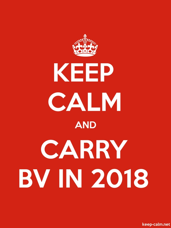KEEP CALM AND CARRY BV IN 2018 - white/red - Default (600x800)