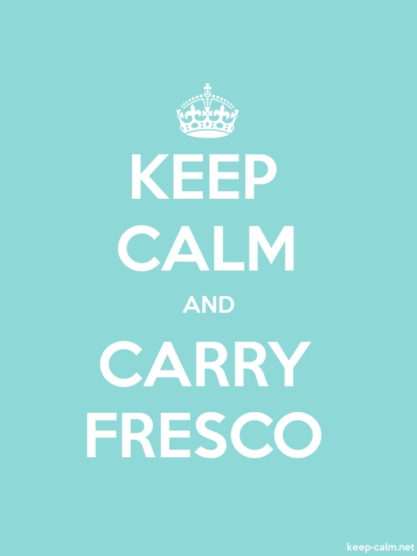 KEEP CALM AND CARRY FRESCO - white/lightblue - Default (600x800)