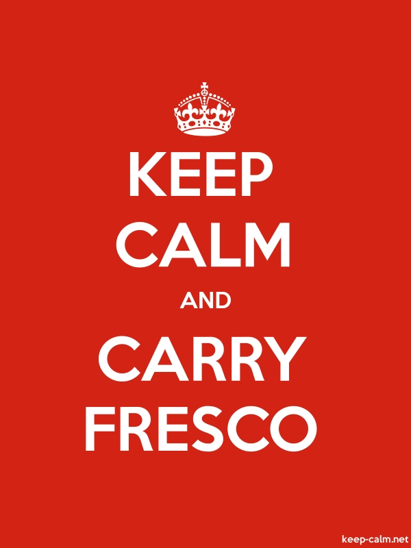 KEEP CALM AND CARRY FRESCO - white/red - Default (600x800)