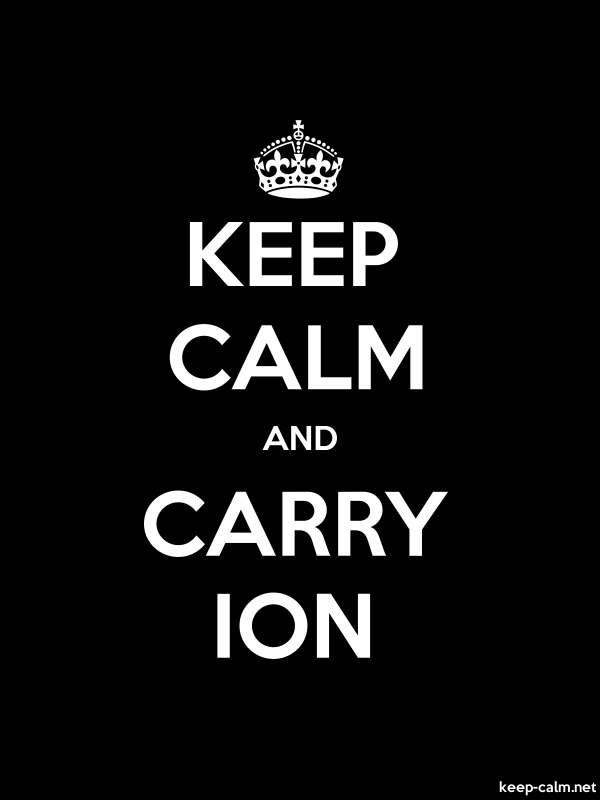 KEEP CALM AND CARRY ION - white/black - Default (600x800)