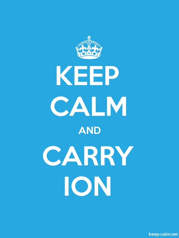 KEEP CALM AND CARRY ION - white/blue - Default (600x800)