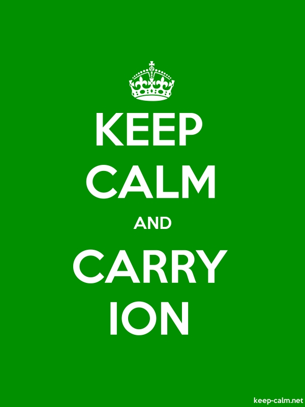 KEEP CALM AND CARRY ION - white/green - Default (600x800)