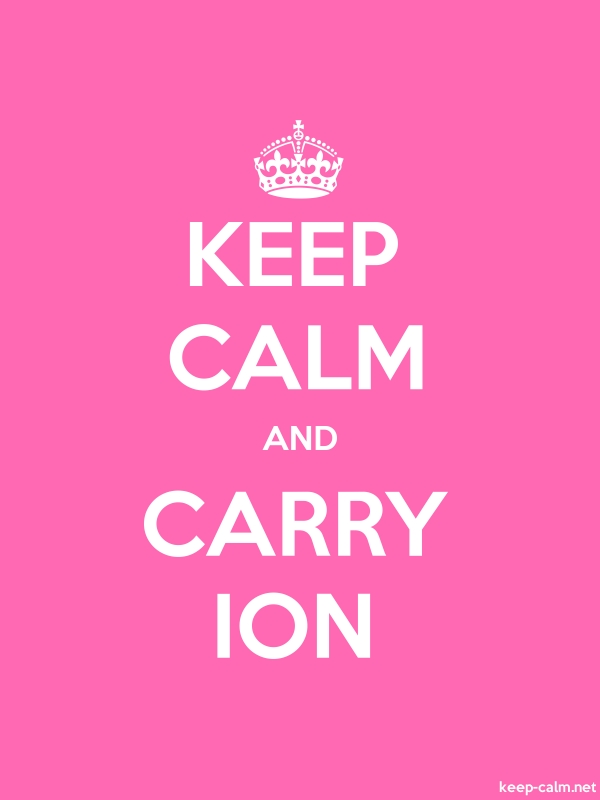 KEEP CALM AND CARRY ION - white/pink - Default (600x800)