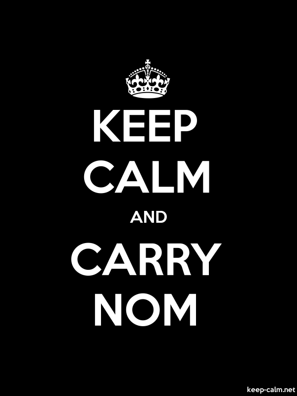 KEEP CALM AND CARRY NOM - white/black - Default (600x800)