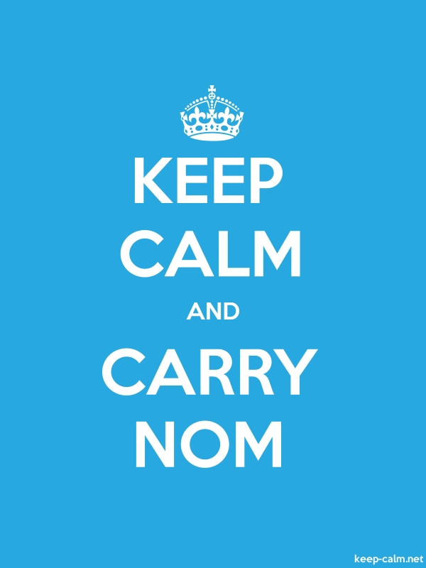 KEEP CALM AND CARRY NOM - white/blue - Default (600x800)
