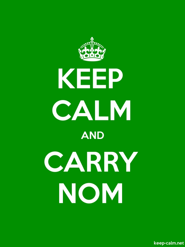 KEEP CALM AND CARRY NOM - white/green - Default (600x800)