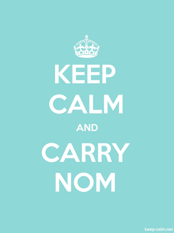 KEEP CALM AND CARRY NOM - white/lightblue - Default (600x800)