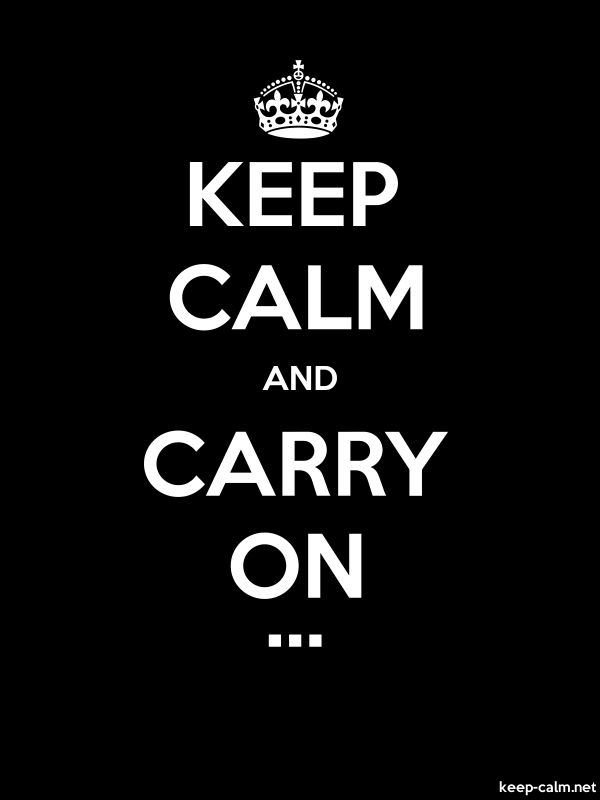 KEEP CALM AND CARRY ON ... - white/black - Default (600x800)