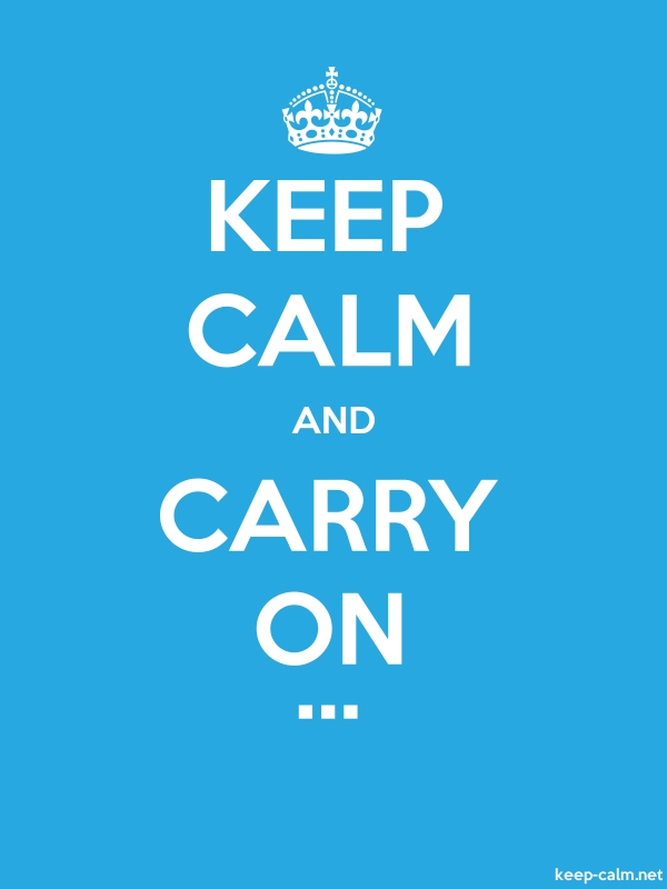 KEEP CALM AND CARRY ON ... - white/blue - Default (600x800)