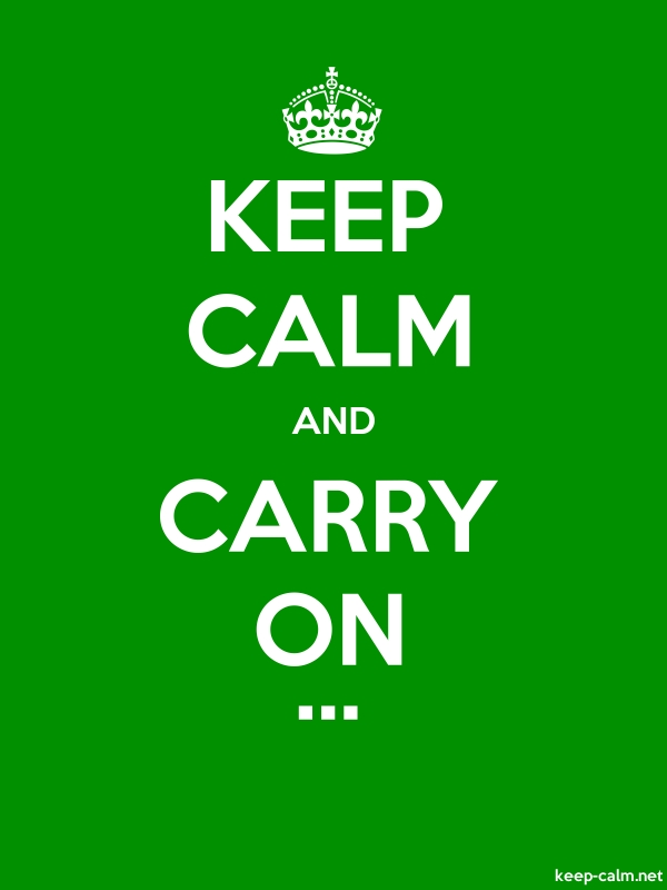 KEEP CALM AND CARRY ON ... - white/green - Default (600x800)