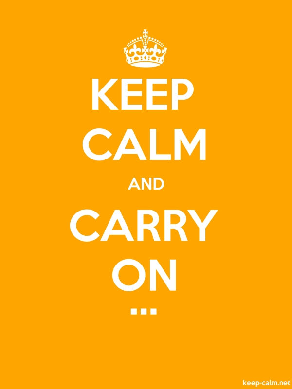 KEEP CALM AND CARRY ON ... - white/orange - Default (600x800)