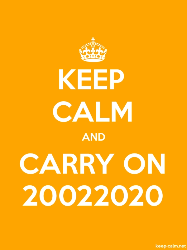 KEEP CALM AND CARRY ON 20022020 - white/orange - Default (600x800)