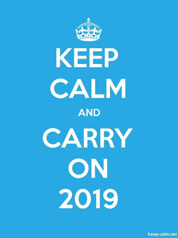 KEEP CALM AND CARRY ON 2019 - white/blue - Default (600x800)