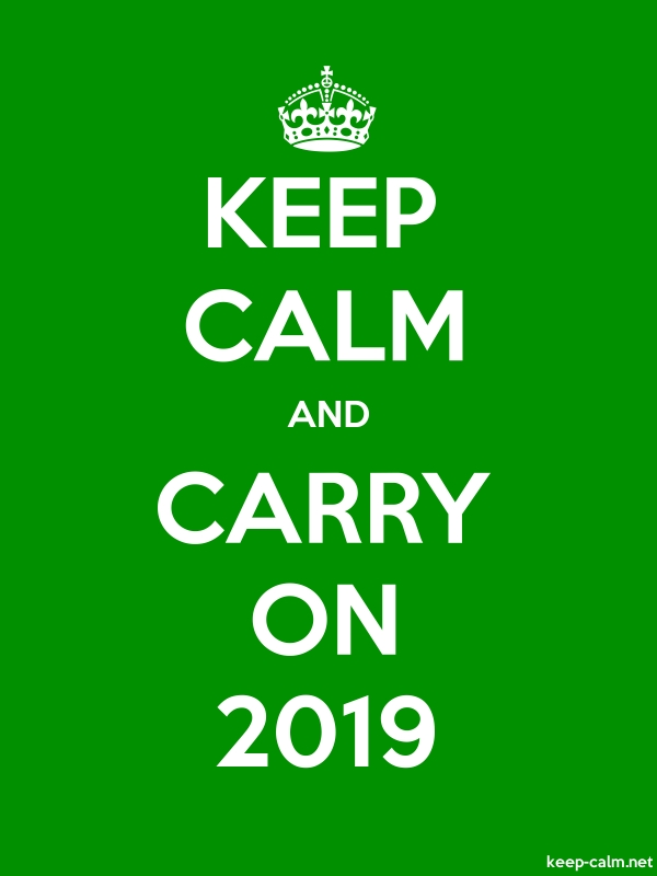 KEEP CALM AND CARRY ON 2019 - white/green - Default (600x800)