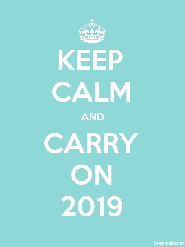 KEEP CALM AND CARRY ON 2019 - white/lightblue - Default (600x800)