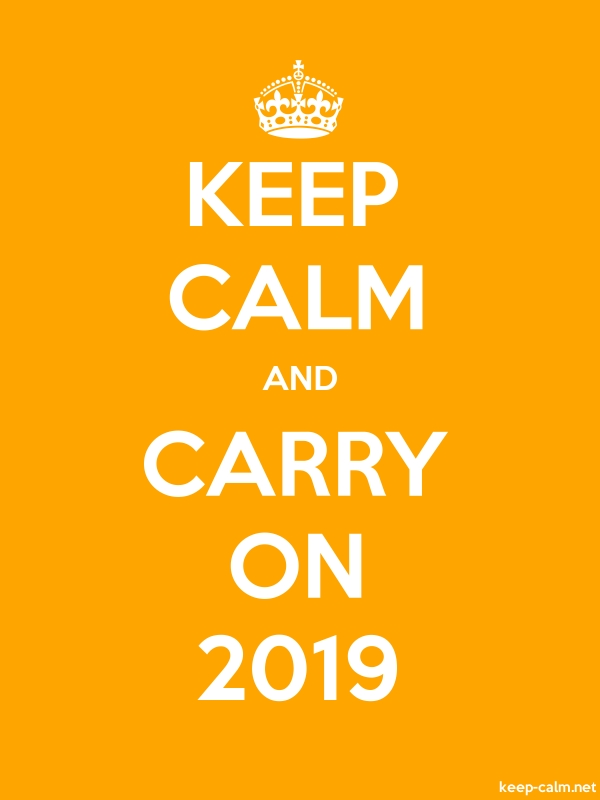 KEEP CALM AND CARRY ON 2019 - white/orange - Default (600x800)