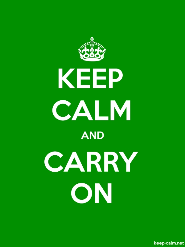 KEEP CALM AND CARRY ON - white/green - Default (600x800)