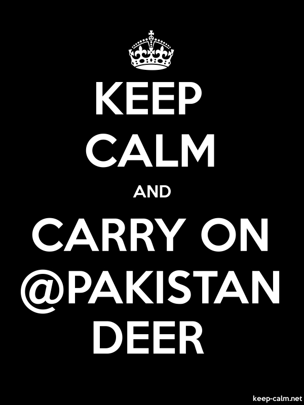 KEEP CALM AND CARRY ON @PAKISTAN DEER - white/black - Default (600x800)