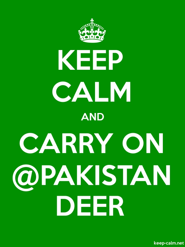 KEEP CALM AND CARRY ON @PAKISTAN DEER - white/green - Default (600x800)