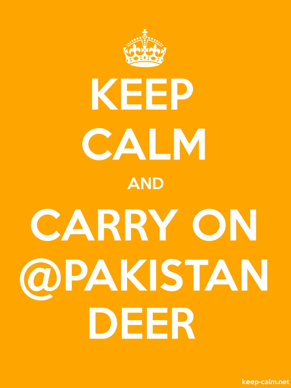 KEEP CALM AND CARRY ON @PAKISTAN DEER - white/orange - Default (600x800)