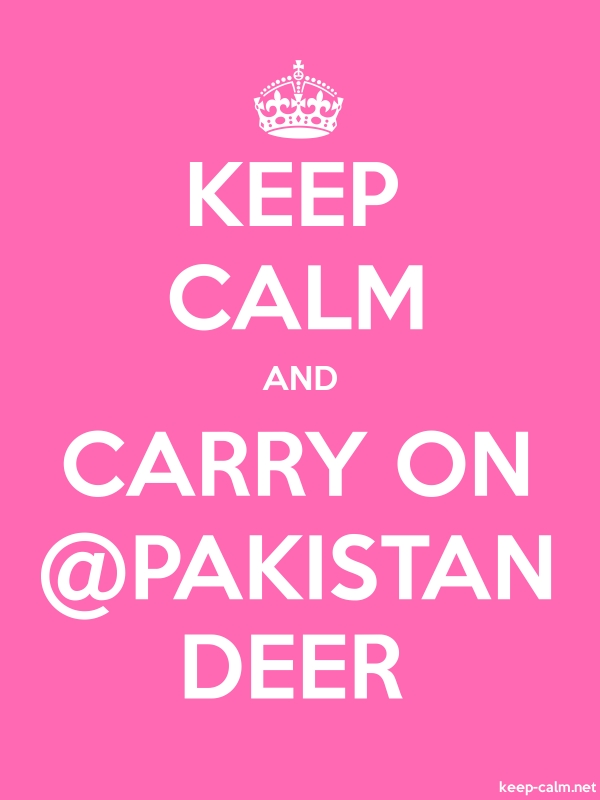 KEEP CALM AND CARRY ON @PAKISTAN DEER - white/pink - Default (600x800)