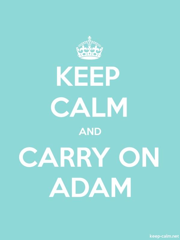 KEEP CALM AND CARRY ON ADAM - white/lightblue - Default (600x800)