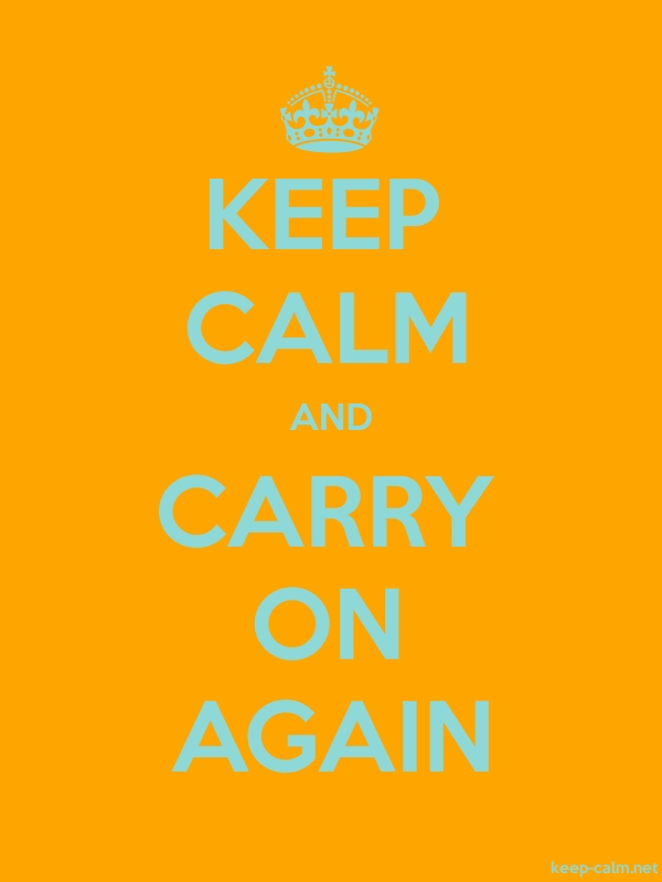 KEEP CALM AND CARRY ON AGAIN - lightblue/orange - Default (600x800)