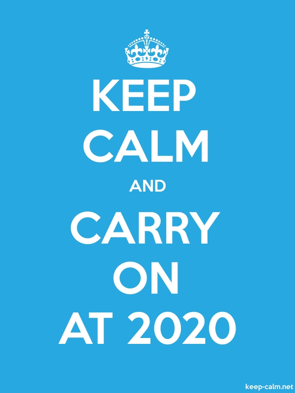 KEEP CALM AND CARRY ON AT 2020 - white/blue - Default (600x800)