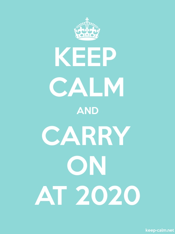 KEEP CALM AND CARRY ON AT 2020 - white/lightblue - Default (600x800)