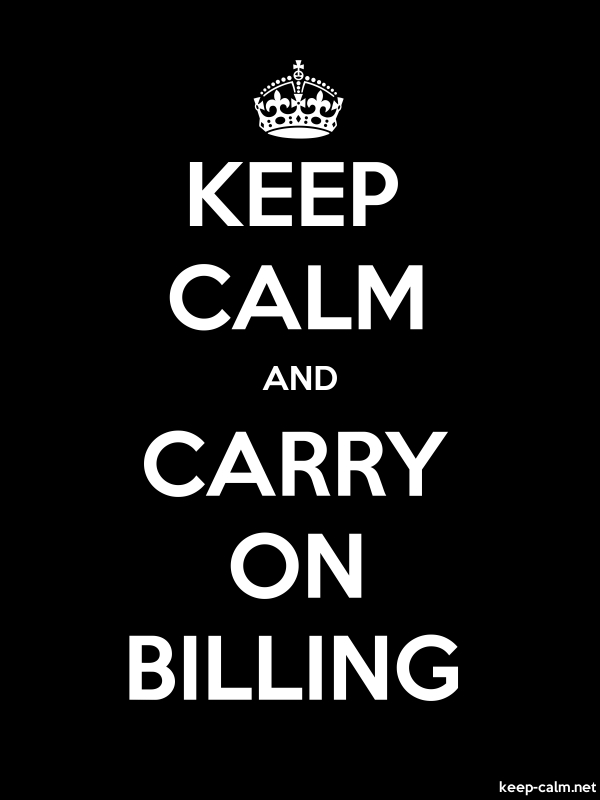 KEEP CALM AND CARRY ON BILLING - white/black - Default (600x800)