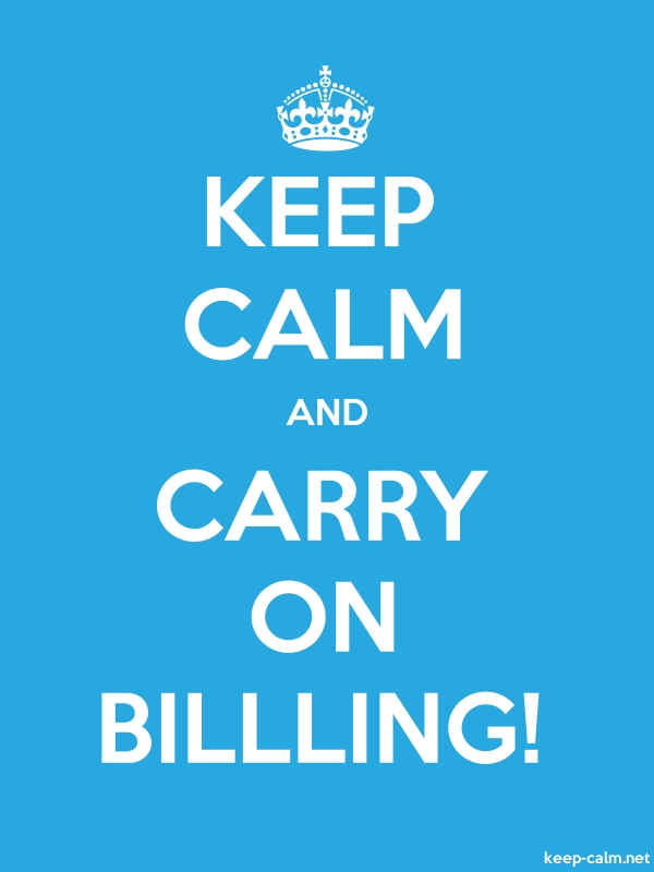 KEEP CALM AND CARRY ON BILLLING! - white/blue - Default (600x800)