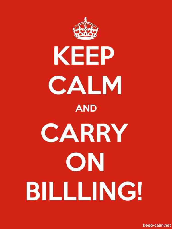 KEEP CALM AND CARRY ON BILLLING! - white/red - Default (600x800)