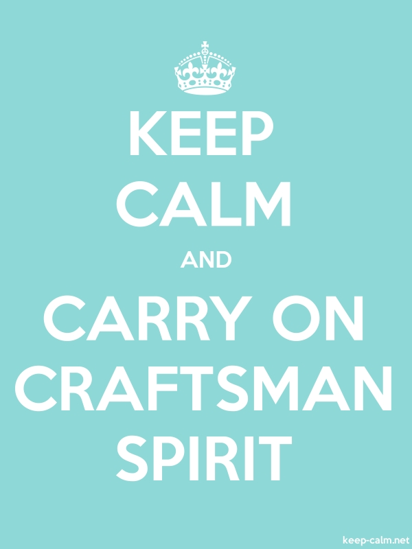 KEEP CALM AND CARRY ON CRAFTSMAN SPIRIT - white/lightblue - Default (600x800)