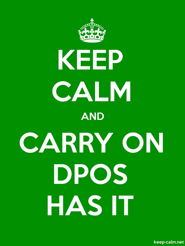 KEEP CALM AND CARRY ON DPOS HAS IT - white/green - Default (600x800)