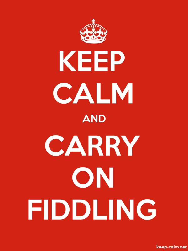 KEEP CALM AND CARRY ON FIDDLING - white/red - Default (600x800)