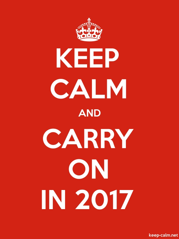 KEEP CALM AND CARRY ON IN 2017 - white/red - Default (600x800)
