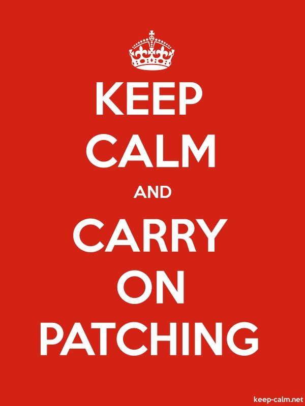 KEEP CALM AND CARRY ON PATCHING - white/red - Default (600x800)