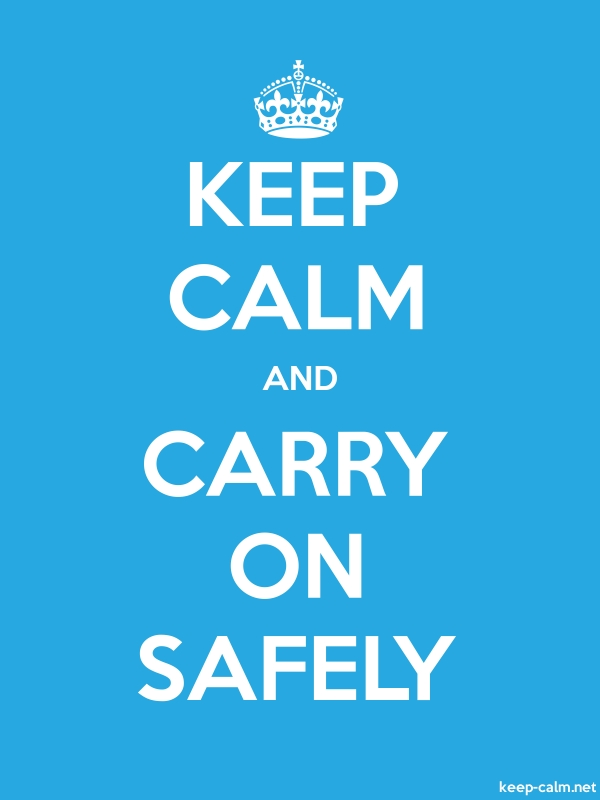 KEEP CALM AND CARRY ON SAFELY - white/blue - Default (600x800)