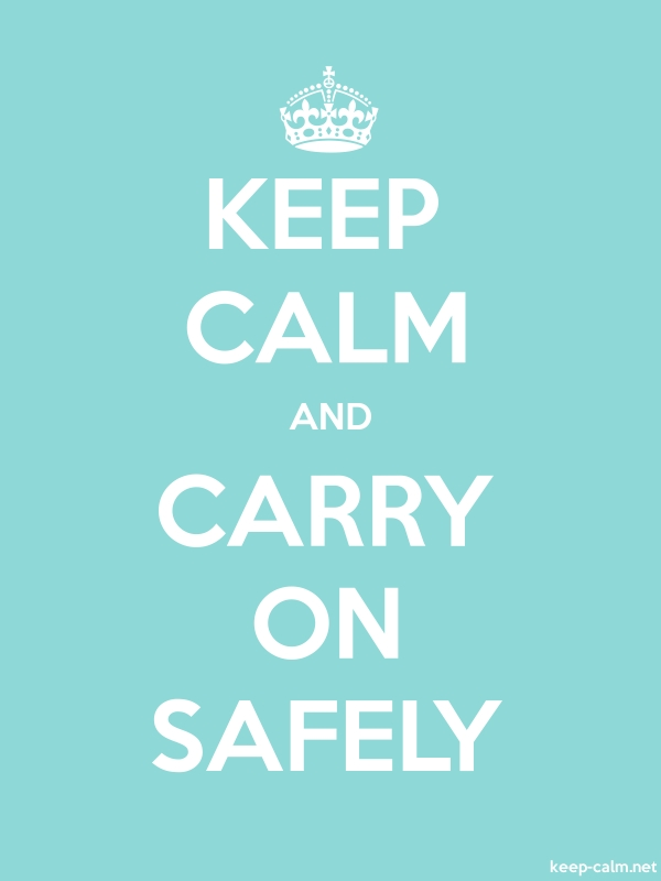 KEEP CALM AND CARRY ON SAFELY - white/lightblue - Default (600x800)