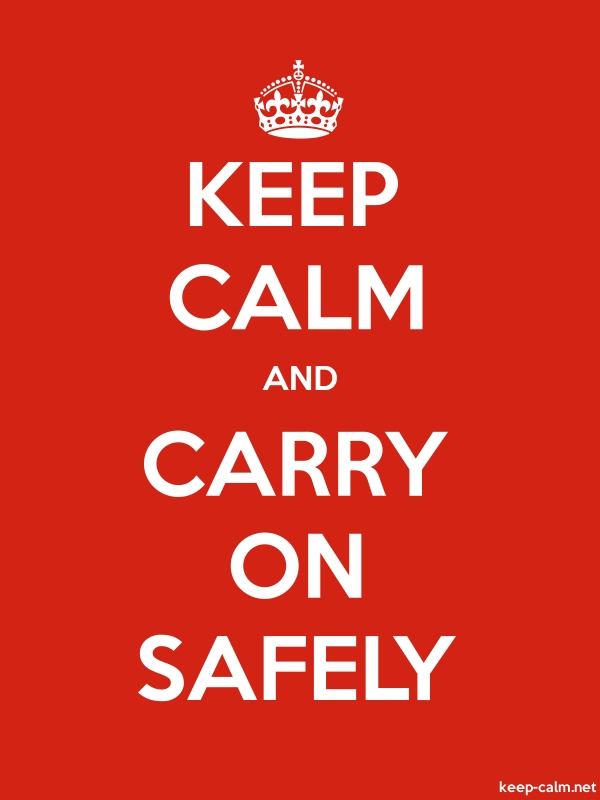 KEEP CALM AND CARRY ON SAFELY - white/red - Default (600x800)