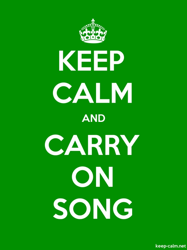 KEEP CALM AND CARRY ON SONG - white/green - Default (600x800)