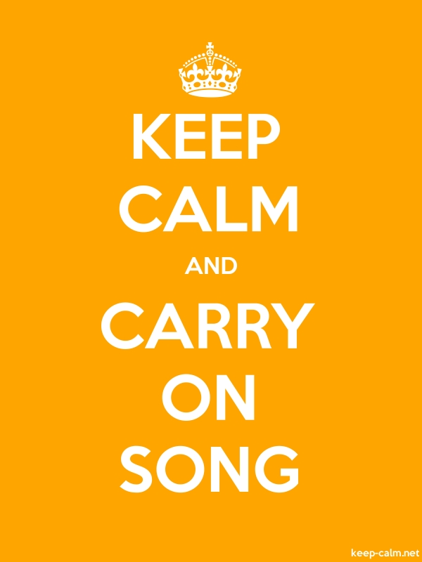 KEEP CALM AND CARRY ON SONG - white/orange - Default (600x800)