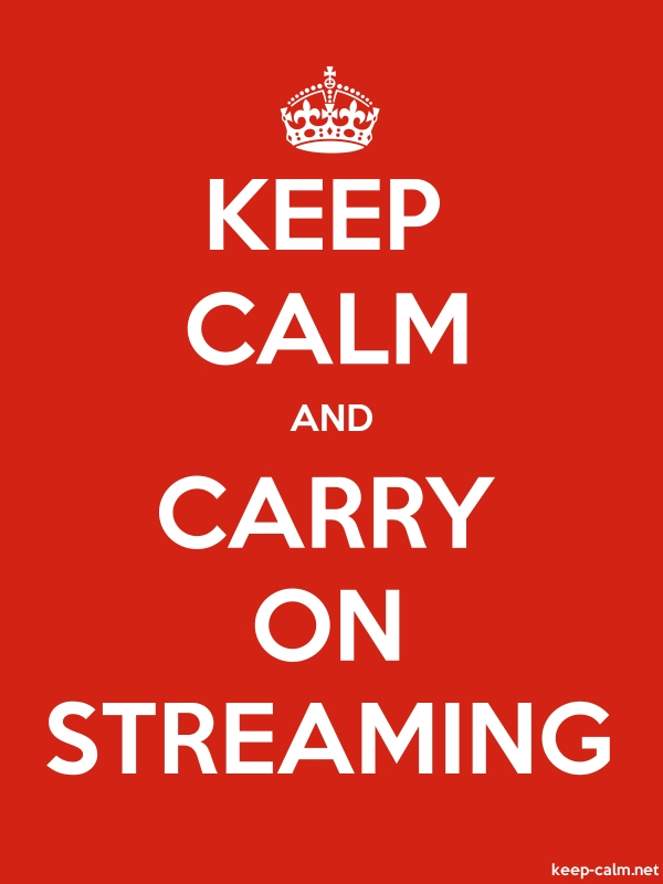 KEEP CALM AND CARRY ON STREAMING - white/red - Default (600x800)