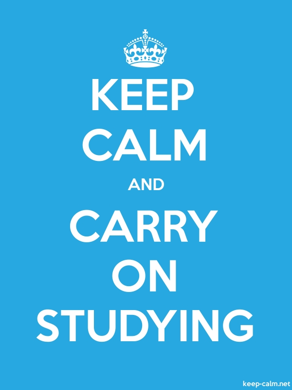 KEEP CALM AND CARRY ON STUDYING - white/blue - Default (600x800)