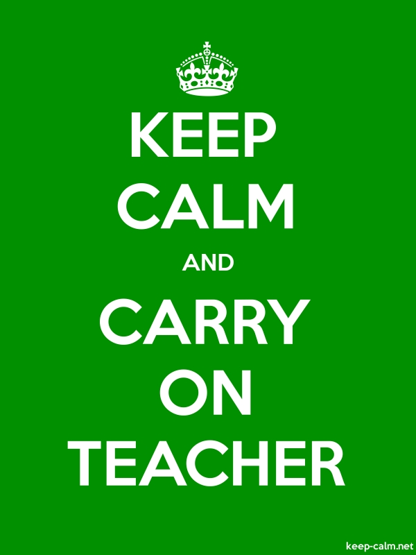 KEEP CALM AND CARRY ON TEACHER - white/green - Default (600x800)