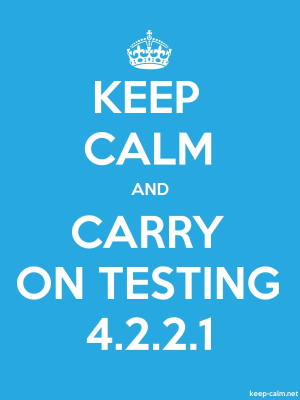 KEEP CALM AND CARRY ON TESTING 4.2.2.1 - white/blue - Default (600x800)