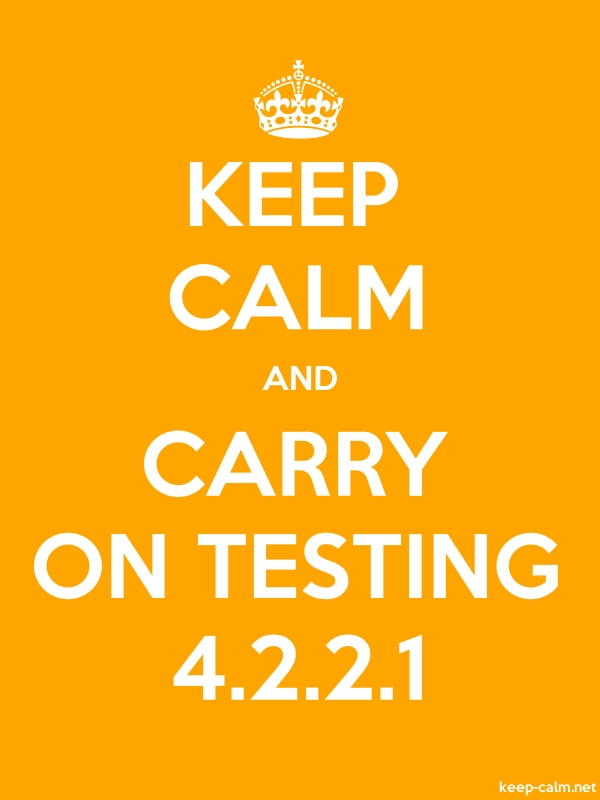 KEEP CALM AND CARRY ON TESTING 4.2.2.1 - white/orange - Default (600x800)