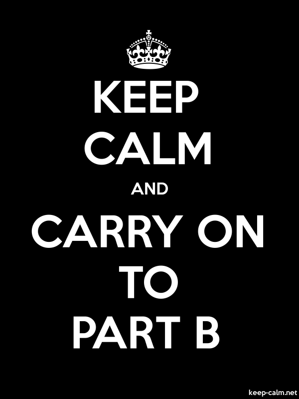 KEEP CALM AND CARRY ON TO PART B - white/black - Default (600x800)